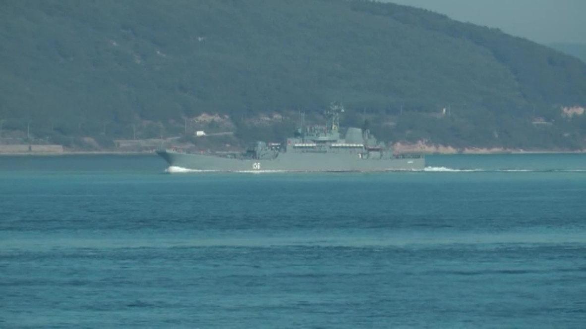 Turkey: Russian naval ships sail through the Dardanelles