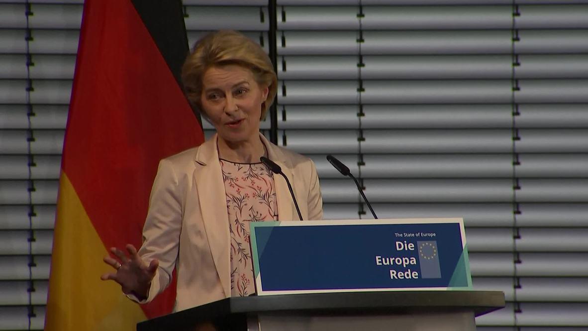 Germany: Von der Leyen says EU needs to 'learn the language of power'