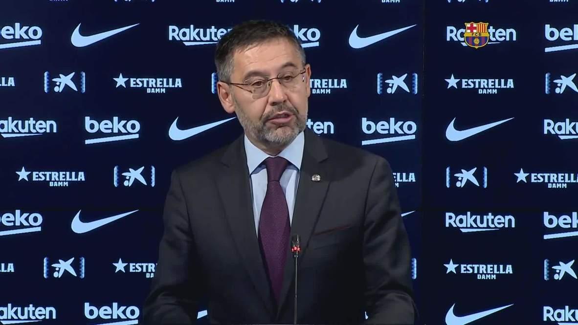 Spain: Josep Maria Bartomeu unexpectedly resigns as president of FC Barcelona